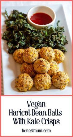 Vegan Haricot Bean Balls with Kale Crisps - Honest Mum recipe Healthy Salad Recipes, Vegan Recipes Easy, Dog Food Recipes, Vegetarian Recipes, Yummy Recipes, Kale Crisps, Haricot Beans, Posh Nosh, Family Meals