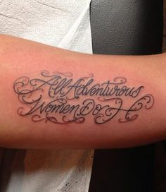 "#Girls Fan @vachon_monique on Twitter got ""All Adventurous Women Do"" ink"