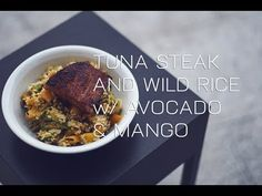 Tuna Steak and Wild Rice w/Avocado & Mango Easy Healthy Recipes, Easy Meals, Tuna Steaks, Wild Rice, Avocado, Mango, Beef, Food, Manga