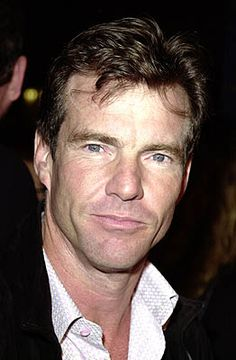 Dennis Quaid - the master of aging gracefully and VERRRRRY well!