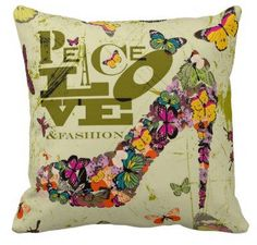 #Zazzle                   #love                     #Peace #Love #Fashion #Pillow.                      Peace Love and Fashion Pillow.                                                http://www.seapai.com/product.aspx?PID=1142170