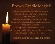 Candle Magic - Brown Hoodoo Spells, Magick Spells, Candle Spells, Candle Magic, Wicca Witchcraft, Brown Candles, Witch Spell, Color Meanings, Color Magic