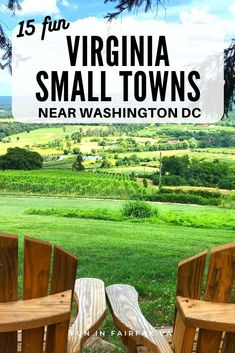 Visit 15 unique and fun Virginia small towns for family fun, local flavor, classic Main Streets, and outdoor adventures close to Washington DC.