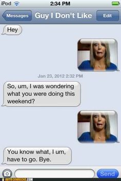 19 Hilarious Ways To Reply To A Text - Genuinely hysterical.---- lol Jenna marbles was right it worked