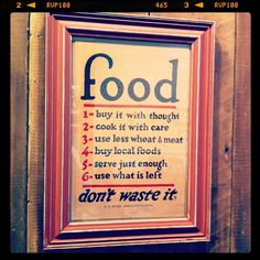 Our basic food philosophy here at Dig Inn. This poster is from 1917! Getting back to our roots...