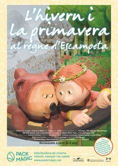 L'HIVERN I LA PRIMAVERA AL REGNE D'ESCAMPETA. Dirigida per Pierre-Luc Granjon i Pascal Le Nôtre. Pack Màgic,2016.