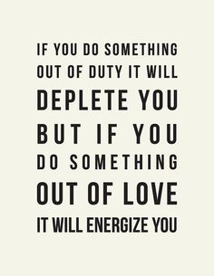 do all things out of love