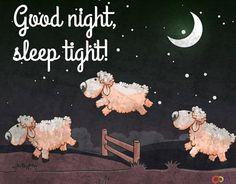 Goodnight, sleep tight~