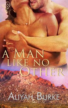 A Man Like No Other - Kindle edition by Aliyah Burke. Literature & Fiction Kindle eBooks @ Amazon.com.