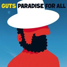 Paradise for all - Inclus poster - Guts - Vinyle album - Achat & prix Vinyl Cover, Cover Art, Laissez Lucie Faire, Dj Premier, Religion, Vinyl Sleeves, Cd Album, Kinds Of Music, Islands