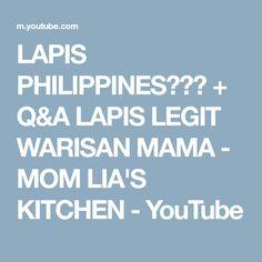 LAPIS PHILIPPINES??? + Q&A LAPIS LEGIT WARISAN MAMA - MOM LIA'S KITCHEN - YouTube Lapis Surabaya, Lapis Legit, Philippines, Mom, Videos, Kitchen, Youtube, Cooking, Kitchens