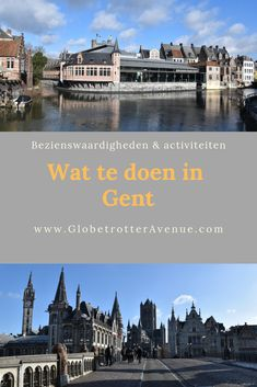 Mini travel guide What to do in Ghent. All the most important sights and activities in Ghent Center. With the Citycard you can use the Gravensteen . Visit Belgium, Ghent Belgium, Travel Advice, Travel Guide, Tourist Information, Where To Go, Stuff To Do, Sailing, Places To Visit