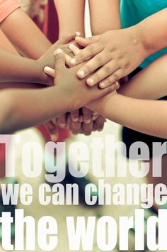 Together we can change the world! #quote #inspiration #volunteer