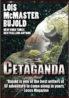 All about Cetaganda by Lois McMaster Bujold. LibraryThing is a cataloging and social networking site for booklovers Vorkosigan Saga, Lois Mcmaster Bujold, Best Novels, Book Nooks, Book Collection, So Little Time, Bestselling Author, Book Lovers, Science Fiction