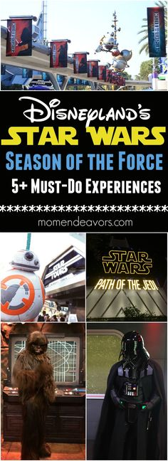 Disneyland's Season of The Force: 5+ Must Do Star Wars Experiences