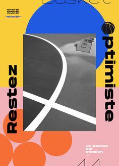 Restez Optimiste Comité de Basket de Loire-Atlantique Affiche Le Basket, Chart, Passion, Studio, Positive Mental Attitude, Event Posters, Study