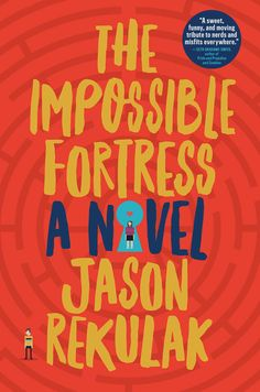 The Impossible Fortress - Jason Rekulak - Book - BookPedia. The Impossible Fortress - Jason Rekulak e-book, synopsis, review..