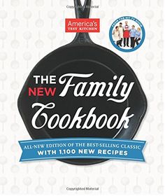The New Family Cookbook: All-New Edition of the Best-Selling Classic with 1,000 New Recipes