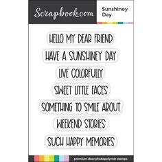 Scrapbook.com - Clear Photopolymer Stamp Set - Sunshiney Day My Dear Friend, Ink Transfer, Thinking Of Someone, Just A Reminder, Stamp Collecting, Clear Acrylic, Scrapbook, Sunshine, Card Making