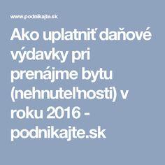Ako uplatniť daňové výdavky pri prenájme bytu (nehnuteľnosti) v roku 2016 - podnikajte.sk