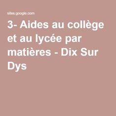 3- Aides au collège et au lycée par matières - Dix Sur Dys