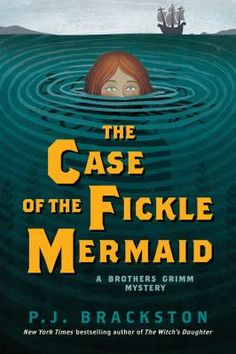 The case of the fickle mermaid by P.J. Brackston. Click on the image to place a hold on this item in the Logan Library catalog.