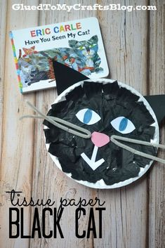 Paper Black Cat - Kid Craft Tissue Paper Black Cat reading response activity for Have You Seen My Cat by Eric Carle.Tissue Paper Black Cat reading response activity for Have You Seen My Cat by Eric Carle. Daycare Crafts, Cat Crafts, Animal Crafts, Book Crafts, Halloween Crafts, Halloween Halloween, Toddler Art, Toddler Crafts, Crafts For Kids