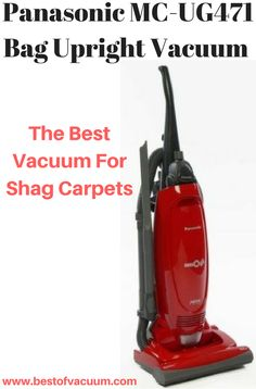 . Panasonic MC-UG471 Bag Upright Vacuum Cleaner – Corded - best upright vacuum for shag carpet