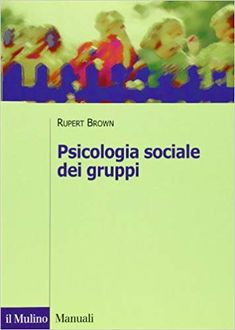 Psicologia sociale dei gruppi: Amazon.it: Rupert Brown: Libri Amazon, Books, Socialism, Sad, Book, Livros, Amazon Warriors, Libros, Riding Habit