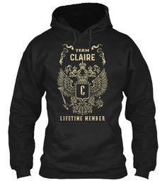 Team Claire Lifetime Member Black Sweatshirt Front