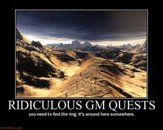 demotivational poster Rediculous Quests