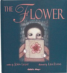 The Flower (Child's Play Library) by John Light