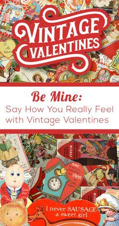 Vintage Valentine cards and a brief history of their outrageous puns. Found at estate sales on EstateSales.NET!!!