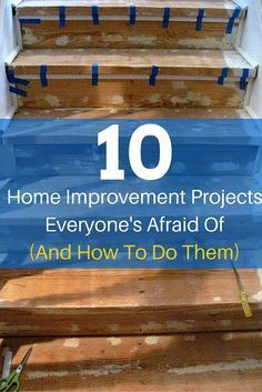 10 Low Cost High Impact Home Improvements Not to Fear Doing Yourself ! And The Easiest way on How to Do Them !