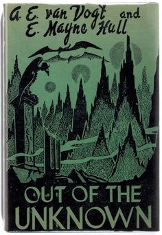 Out of the Unknown, Los Angeles: Fantasy Publishing, 1948.