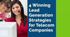 4 Winning Lead Generation Strategies for Telecom Companies Sales Prospecting, Engage In Conversation, Experiential Marketing, Head Start, Marketing Plan, Getting To Know You, Lead Generation, The Fool, Case Study