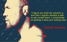 Randy Couture Quote