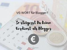 Wie kann man als Blogger mit seinen Texten zusätzlich Geld verdienen? Lohnt sich die VG Wort für Blogger und wie funktioniert das überhaupt? Earn Money, Affiliate Marketing, How To Make Money, Wordpress, Workshop, Website, Blogging, Tips And Tricks, Projects