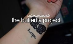 The butterfly project. If you see butterflies on my wrist, its an attempt to get better. I tried this a year or ago, it sorta helped. But now I have an obbession with butterflies Just Girly Things, Little Things, Small Things, Dont Forget To Smile, Don't Forget, Butterfly Project, Keep Fighting, It Gets Better, More Than One