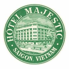 Hotel Majestic Saigon Luggage Stickers, Luggage Labels, Gran Tour, Vintage Luggage Tags, Vintage Hotels, Travel Tags, Printable Labels, Printables, Indochine