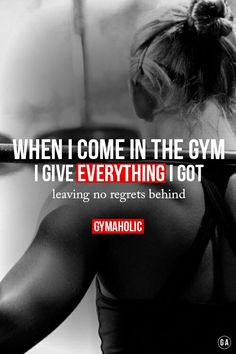 Fitness motivation, giving everything you have