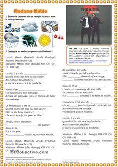 The ET's: Madame Météo (2011). À l'aide de cette chanson on va conjuguer des verbes au présent de l'indicatif et travailler le vocabulaire (la météo). https://www.youtube.com/watch?v=e5yVsKdzwqg - Fiches FLE