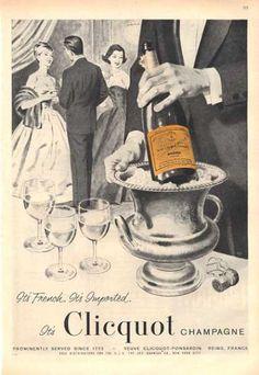 Veuve Cliquot ad (vintage) Old School Champagne Quotes, Vintage Champagne, Champagne Cocktail, Champagne Images, Cocktail Glass, Retro Poster, Vintage Posters, Don Perignon, Wine Advertising