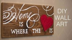 This adorable bit of wall art combines a sweet saying with a string-art heart and is perfect for pretty much any style home. This is an easy DIY project that is perfect for your own home, or as a gift for family or friends. From Simply Homemade.