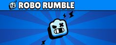 Robo Rumble Guide - Best Tips for Winning Types Of Robots, Star Banner, Star Character, Starred Up, Do Your Best, Games, Stars, Life, Banners