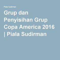Grup dan Penyisihan Grup Copa America 2016 | Piala Sudirman