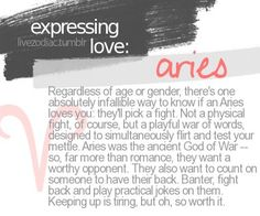 There's one absolutely infallible way to know if an Aries loves you: they'll pick a fight.