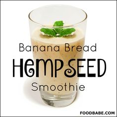Banana Bread Hemp Smoothie - This smoothie is super satisfying and will curb those cravings for high sugary treats and junk food. One of the secrets is using hemp seeds that are full of fiber and one of my favorite sources of protein! Juice Smoothie, Smoothie Drinks, Healthy Smoothies, Smoothie Recipes, Healthy Snacks, Organic Smoothies, Green Smoothies, Hemp Seed Recipes, Hemp Recipe