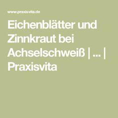 Eichenblätter und Zinnkraut bei Achselschweiß | ... | Praxisvita
