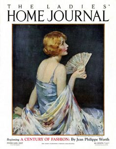 Cover of the February 1927 issue of Ladies' Home Journal magazine. Illustration by J. Knowles Hare. #1920s #magazines #illustrations #art #beautiful #twenties